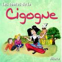 Les contes de la cigogne par Bernadette Le Saché