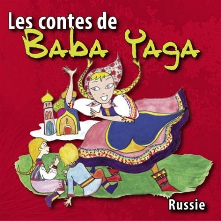 Les contes de Baba-Yaga