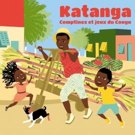 Katanga: Comptines et jeux du Congo par JJ Kawende